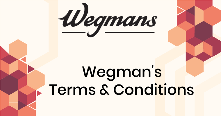 Wegman's Terms and Conditions