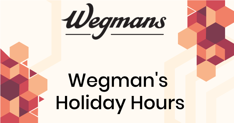 Wegman's Holiday Hours